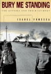Bury Me Standing: The Gypsies and Their Journey - Isabel Fonseca