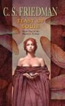 Feast of Souls  - C.S. Friedman