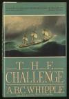 The Challenge - A. B. C. Whipple