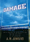 Damage (Turtleback School & Library Binding Edition) - A.M. Jenkins
