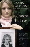 I Choose to Live - Sabine Dardenne