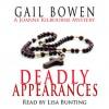 Deadly Appearances (A Joanne Kilbourn Mystery #1) - Gail Bowen