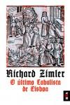 O Último Cabalista de Lisboa - Richard Zimler
