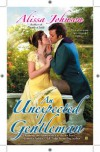 An Unexpected Gentleman - Alissa Johnson