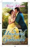 An Unexpected Gentleman - Alissa Johnson