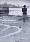Margaret Michaelis: Love, Loss and Photography - Helen Ennis