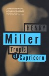 Tropic of Capricorn - Henry Miller