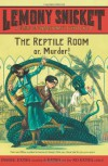 The Reptile Room  - Brett Helquist, Lemony Snicket, Michael Kupperman