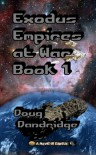 Exodus: Empires at War: Book 1 - Doug Dandridge