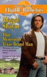 That Mysterious Texas Brand Man (The Texas Brand, #5) - Maggie Shayne