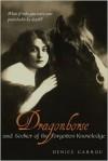 Dragonhorse and Seeker of the Forgotten Knowledge - Denice Garrou
