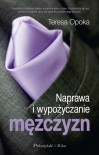 Naprawa i wypożyczanie mężczyzn - Teresa Ewa Opoka