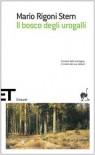 Il bosco degli urogalli - Mario Rigoni Stern