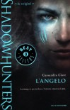 L'angelo - Cassandra Clare, Raffaella Belletti