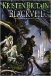 Blackveil - Kristen Britain
