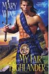 My Fair Highlander - Mary Wine