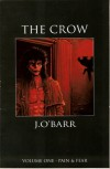 The Crow Volume 1: Pain & Fear - James O'Barr