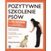 Pozytywne szkolenie psów dla żółtodziobów - Pamela Dennison