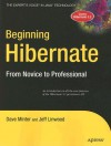 Beginning Hibernate: From Novice to Professional - Dave Minter, Jeff Linwood