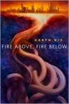 Fire Above, Fire Below - Garth Nix