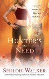 Hunter's Need (Hunters, #12) - Shiloh Walker