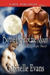 By the Light of the Moon [The Moonlight Breed 2] (Siren Publishing Classic Manlove) - Gabrielle Evans