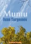 Mumu (Audio Book Edition) - Ivan Turgenev, Max Bollinger, Constance Garnett