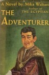 The Adventurer - Mika Waltari, Naomi Walford
