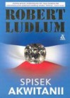 Spisek Akwitanii - Robert Ludlum