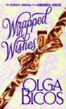 Wrapped In Wishes - Olga Bicos