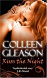 Rises The Night (Gardella Vampire Chronicles, #2) - Colleen Gleason