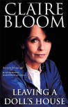 Leaving a Doll's House - Claire Bloom