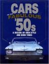Cars of the Fabulous '50s - James M Flammang