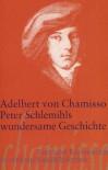 Peter Schlemihls wundersame Geschichte (Suhrkamp BasisBibliothek) - Adelbert von Chamisso
