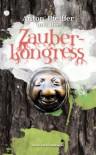 Anton Pfeiffer und der Zauberkongress (German Edition) - Anne Carina Hashagen