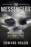 The Messengers - Edward Hogan
