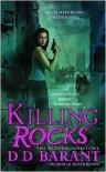 Killing Rocks  - D.D. Barant