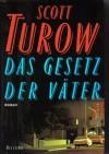 Das Gesetz Der Väter (Kindle County, #4) - Scott Turow, Monika Monika Blaich