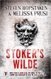 Stoker's Wilde  - Melissa Prusi, Steven Hopstaken