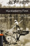 Huckleberry Finn  (The Oxford Bookworms Library:  Level 2) - Mark Twain, Jennifer Bassett