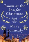 Room at the Inn for Christmas (Second Chance at Star Inn) - Mary Connealy