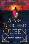 The Star-Touched Queen - Roshani Chokshi, Eileen Rothschild
