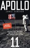 Apollo 11: Der Wettlauf zum Mond und der Erfolg einer fast unmöglichen Mission - James Donovan
