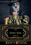 Three Trials - Kristy Cunning