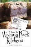 From the Wishing Rock Kitchens: recipes from the series (The Wishing Rock Series) - Pam Stucky