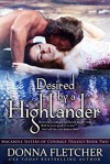 Desired by a Highlander (Macardle Sisters of Courage Trilogy Book 2) - Donna Fletcher