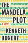 The Mandela Plot - Kenneth Bonert