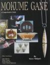 Mokume Gane - A Comprehensive Study - Steve Midgett