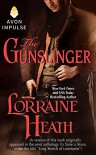 "The Gunslinger: (Previously published in shorter form under the title ""Long Stretch of Lonesome,"" in the print anthology TO TAME A TEXAN) - Lorraine Heath"