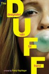 The Duff: Designed Ugly Fat Friend  - Kody Keplinger